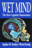 WET MIND by Stephen M. Kosslyn