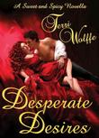 Cover art for DESPERATE DESIRES