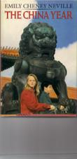 THE CHINA YEAR by Emily Cheney Neville