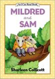 MILDRED AND SAM