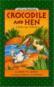 CROCODILE AND HEN by Joan M. Lexau