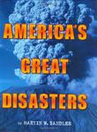 AMERICA'S GREAT DISASTERS by Martin W. Sandler