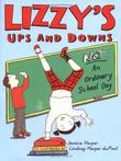 LIZZY'S UPS AND DOWNS by Jessica Harper
