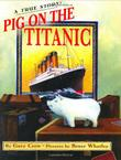 PIG ON THE TITANIC
