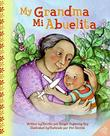 MY GRANDMA/MI ABUELITA by Ginger Foglesong Guy