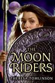 THE MOON RIDERS by Theresa Tomlinson