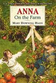 ANNA ON THE FARM by Mary Downing Hahn