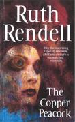 THE COPPER PEACOCK by Ruth Rendell
