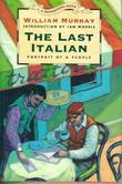 THE LAST ITALIAN by William Murray
