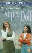 REPRESENTING SUPER DOLL by Richard Peck
