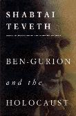BEN-GURION AND THE HOLOCAUST
