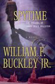 SPYTIME by William F. Buckley Jr.