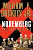 NUREMBERG: THE RECKONING by William F. Buckley Jr.