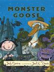 MONSTER GOOSE by Judy Sierra