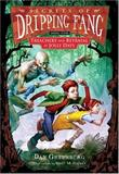 SECRETS OF DRIPPING FANG, BOOK TWO by Dan Greenburg