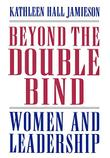 BEYOND THE DOUBLE BIND