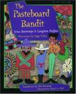 THE PASTEBOARD BANDIT by Arna Bontemps