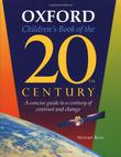 OXFORD CHILDREN'S BOOK OF THE 20TH CENTURY by Stewart Ross