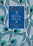 A BLUE TALE