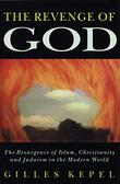 THE REVENGE OF GOD by Gilles Kepel