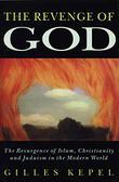 THE REVENGE OF GOD by Gilles Kepel