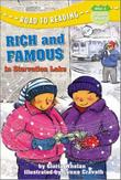 RICH AND FAMOUS IN STARVATION LAKE by Gloria Whelan