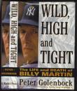 WILD, HIGH AND TIGHT by Peter Golenbock
