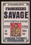 FROBISHER'S SAVAGE