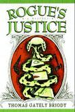 ROGUE'S JUSTICE