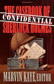 THE CONFIDENTIAL CASEBOOK OF SHERLOCK HOLMES