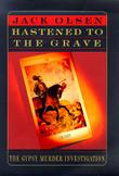 HASTENED TO THE GRAVE