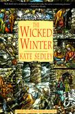THE WICKED WINTER by Kate Sedley