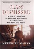 CLASS DISMISSED by Meredith Maran