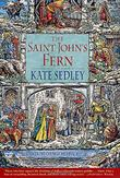 THE SAINT JOHN'S FERN by Kate Sedley