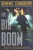 THE BIG BOOM by Domenic Stansberry