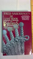 THE LAST BOOK OF SWORDS by Fred Saberhagen