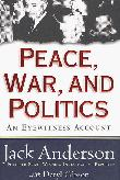 PEACE, WAR, AND POLITICS