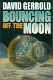 BOUNCING OFF THE MOON by David Gerrold
