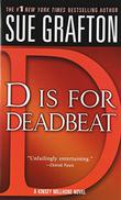 'D' IS FOR DEADBEAT by Sue Grafton