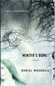 WINTER'S BONE by Daniel Woodrell