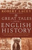 GREAT TALES FROM ENGLISH HISTORY, VOLUME II