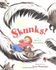 SKUNKS! by David T. Greenberg