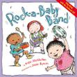 ROCK-A-BABY BAND by Kate McMullan