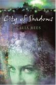 CITY OF SHADOWS by Celia Rees