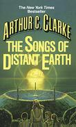 SONGS OF DISTANT EARTH by Arthur C. Clarke