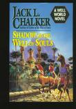 SHADOW OF THE WELL OF SOULS