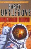 HOMEWARD BOUND by Harry Turtledove