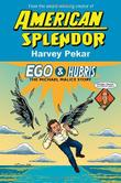 EGO AND HUBRIS by Harvey Pekar