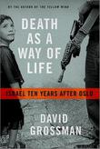 DEATH AS A WAY OF LIFE by David Grossman