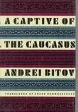 A CAPTIVE OF THE CAUCASUS